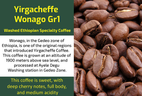 Yirgacheffe Wonago Gr1 - Washed Ethiopia Coffee (Medium Roast)