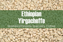 Load image into Gallery viewer, Ethiopian Yirgacheffe - Unroasted Washed Coffee