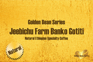 Ethiopian Jeebichu Farm Banko Gotiti - Golden Bean Series - Unroasted Organic Natural Coffee