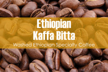Load image into Gallery viewer, Ethiopian Kaffa Bitta (Medium Roast)