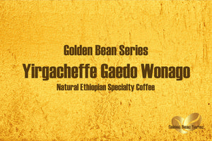 Ethiopian Yirgacheffe Gaedo Wonago Natural - Golden Bean Series (Medium Roast)
