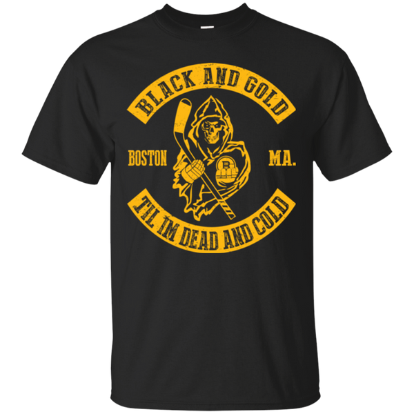 Boston Bruins Shirts Black And Gold Til I'm Dead And Cold