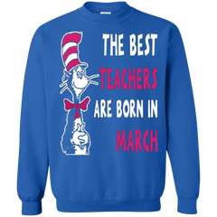 Dr Seuss Teacher Shirts Best Teacher Born In March