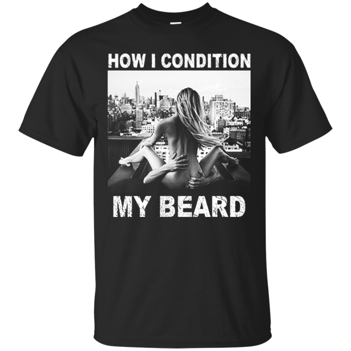 Beard Shirts How I Condition My Beard