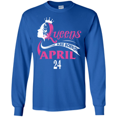 April Woman Shirts Queens Are Born In 24 April