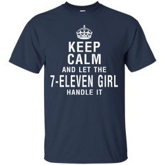 7 Eleven Girl Shirts Keep Calm & Let 7 Eleven Girl Handle It T shirts