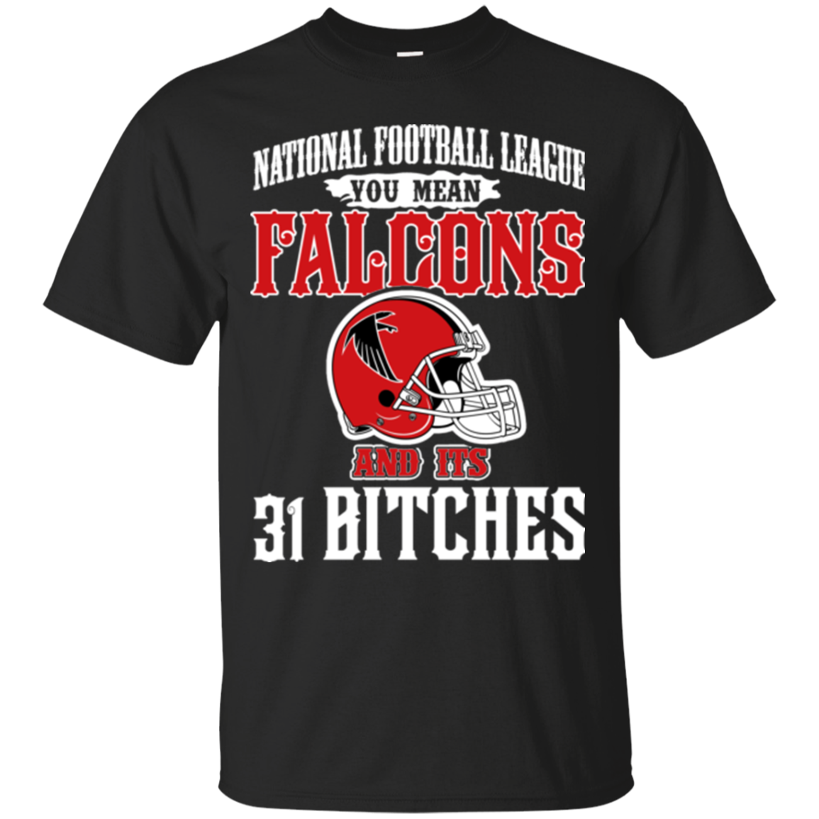 Atlanta Falcons Shirts You Mean Coowbuys & Its 31 Bitches