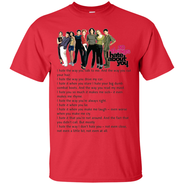 10 Things I Hate About You Shirts I Hate The Way You Talk To Me