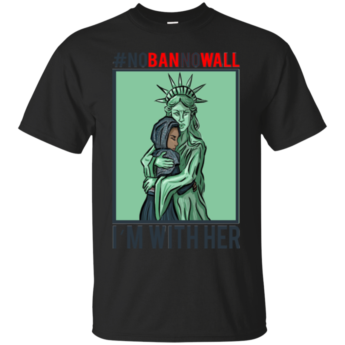 #Nobanonwall I'm With Her Hillary Clinton Shirts