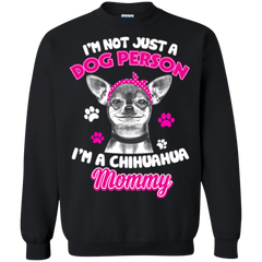 Chihuahua Shirts Not Just Dog Person I'm A Chihuahua Mommy