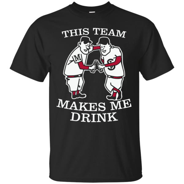 This Team Makes Me Drink Minnesota Twins Shirts