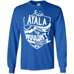 Ayala Shirts It's An Ayala Thing You Wouldn't Understand