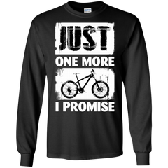Bicycle Shirts Just One More I Promise