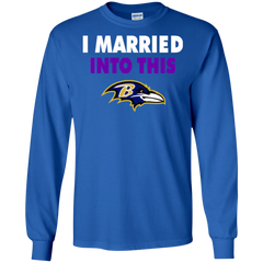 Baltimore Ravens T shirts I Married Into This
