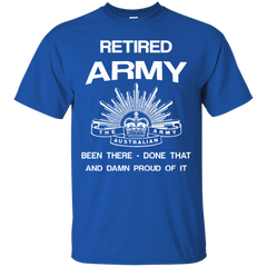 Army Shirts Retired Amrmy Been There Done That