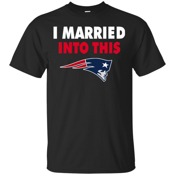 New England Patriots T shirts I Married Into This