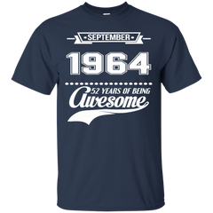 1964 September Shirts Years Of Being Awesome