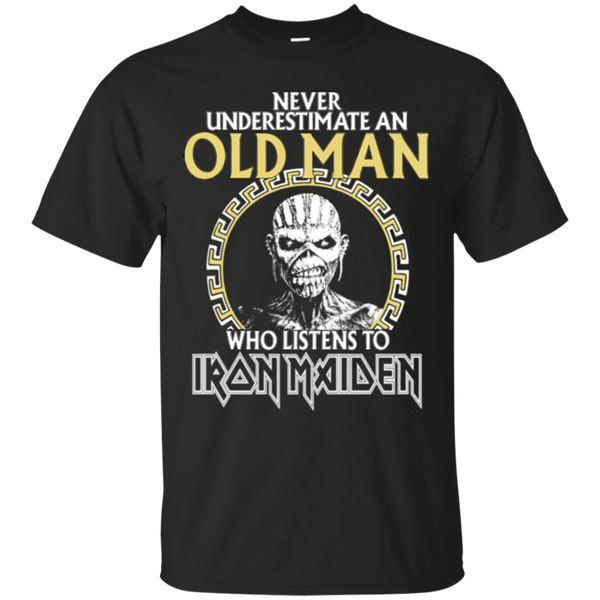 Old Man Iron Maiden Shirts Never Underestimate An Old Man Listens To Iron Maiden