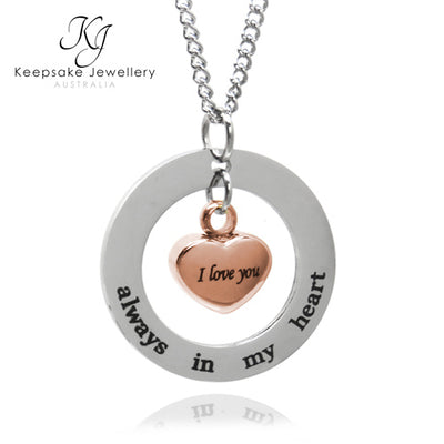 Always In My Heart Circle Cremation Pendant Rose Gold