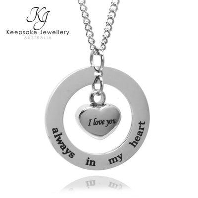 Always In My Heart Circle Cremation Pendant