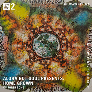 Eclectic sounds from Hawaii on NTS Radio: Home Grown with Roger Bong