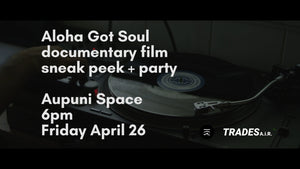 Aloha Got Soul Documentary Film Sneak Peak (in 2019)