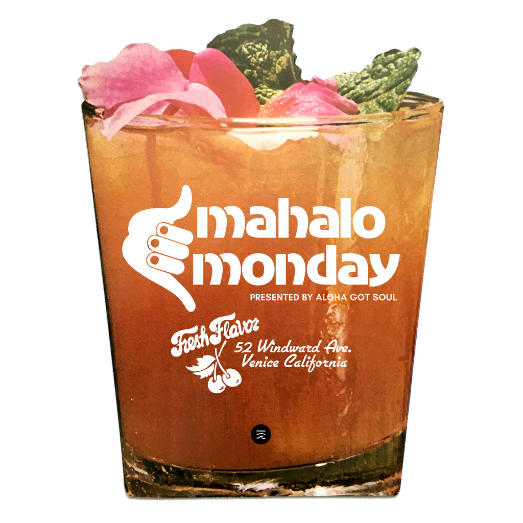 Mahalo Monday: A weekly party in Venice Beach, presented by Aloha Got Soul
