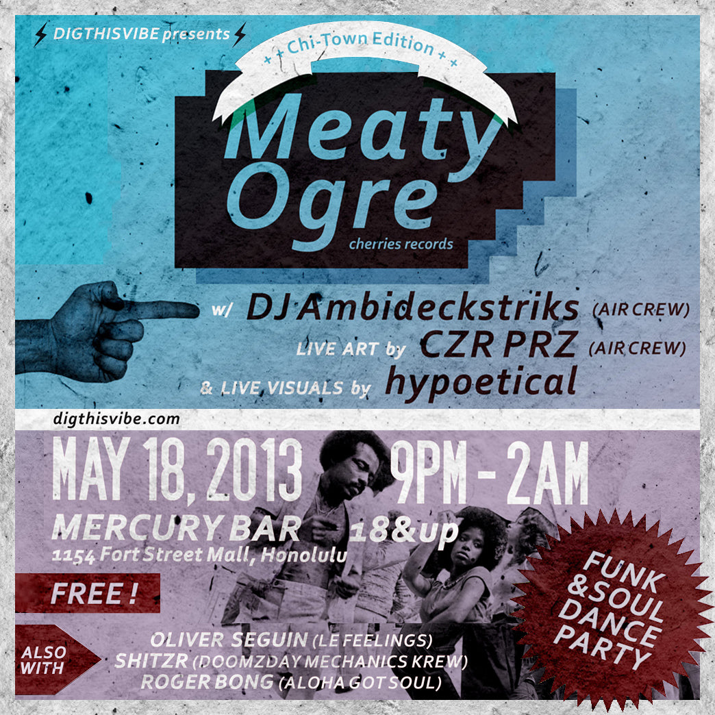 Dig This Vibe presents: Meaty Ogre