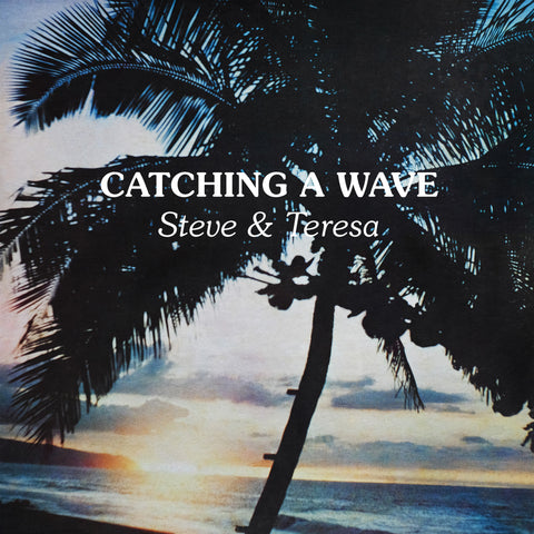 Steve & Teresa - Catching A Wave (AGS-038) (album)