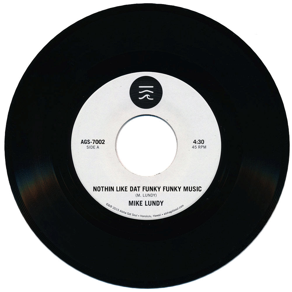 Mike Lundy - Nothin Like Dat Funky Funky Music / Round And Around (AGS-7002)