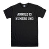 ARNOLD IS NUMERO UNO-mens-t-shirt-Black