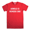 ARNOLD IS NUMERO UNO-mens-t-shirt-Red