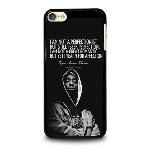 QUOTE INSPIRATION TUPAC 2PAC iPod Touch 4 5 6 Generation 4th 5th 6th Case - Best Custom iPod Cover Design