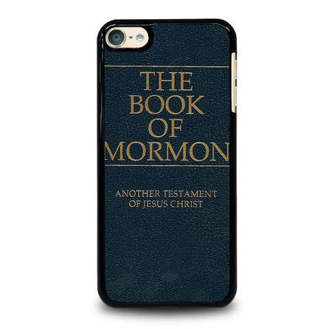THE BOOK OF MORNMON iPod Touch 4 5 6 Generation 4th 5th 6th Case - Best Custom iPod Cover Design