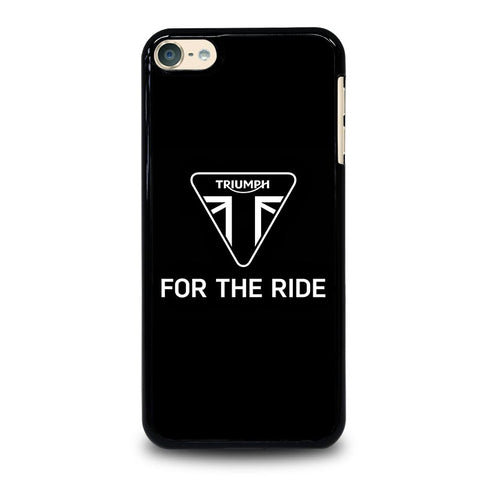 TRIUMPH FOR THE RIDE LOGO iPod Touch 4 5 6 Generation 4th 5th 6th Case - Best Custom iPod Cover DesignTRIUMPH FOR THE RIDE LOGO iPod Touch 4 5 6 Generation 4th 5th 6th Case - Best Custom iPod Cover Design