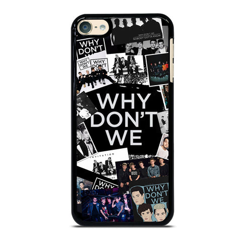 WHY DONT WE COLLAGE iPod Touch 6 Case