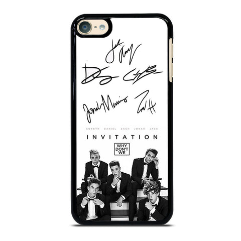 WHY DON'T WE SIGNATURE 2 iPod Touch 6 Case