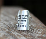 do more of what makes you happy is a beautiful quote for your ring hand stamped artisan statement ring
