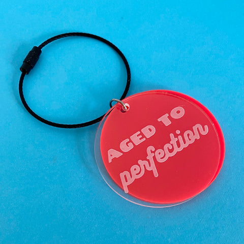 'Aged to Perfection' Wine Tag / Keyring