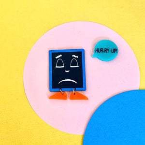 'Hur-ry Up' Brooch Set