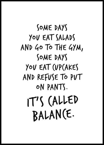 It's Called Balance Poster