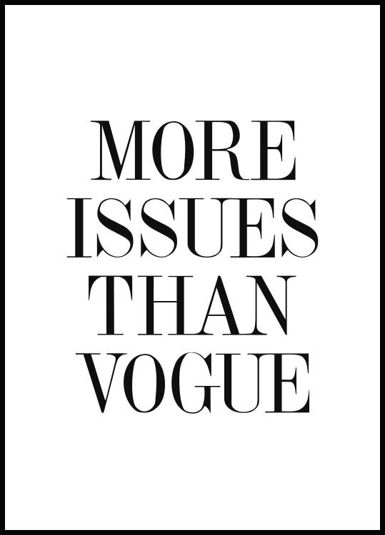 quote poster More issues than Vogue