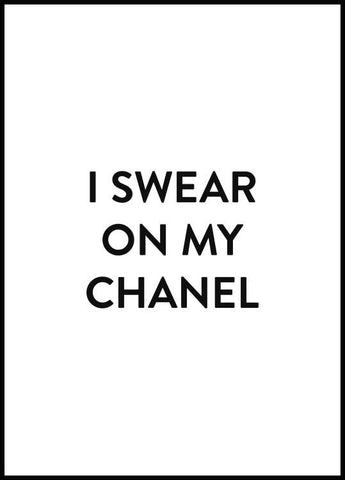 I Swear On My Chanel Poster