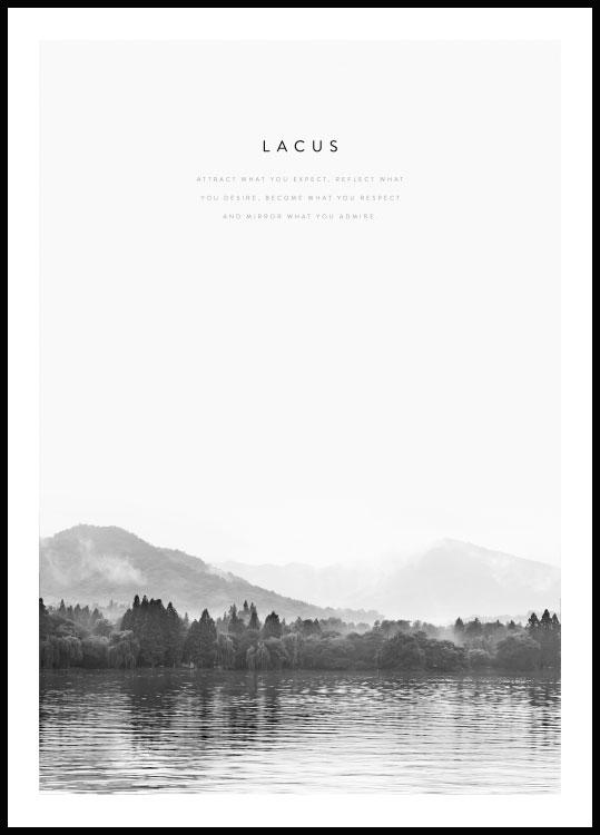 "Beautiful nature poster with picture of a lake (lacus in Latin). The quote on the poster reads ""Attract what you expect, reflect what you desire, become what you respect and mirror what you admire""."