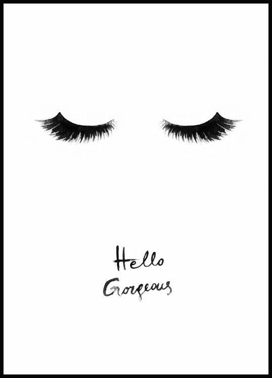 Hello gorgeous poster in black wooden frame