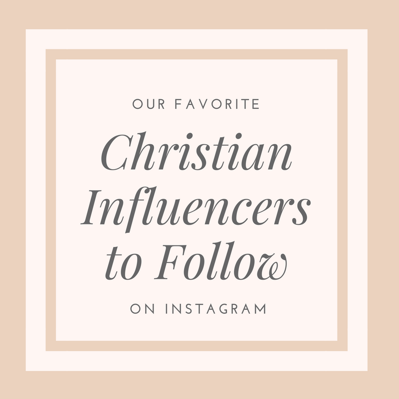 Our Favorite Christian Influencers to Follow on Instagram