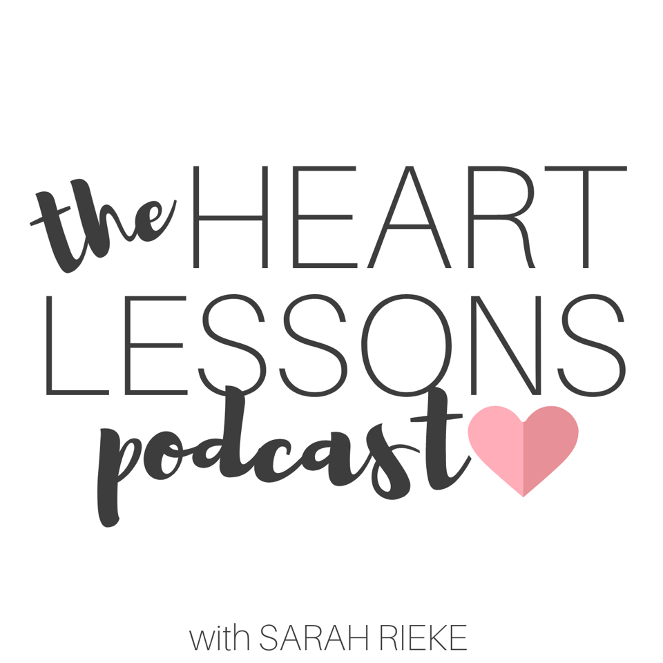 The Heart Lessons Podcast