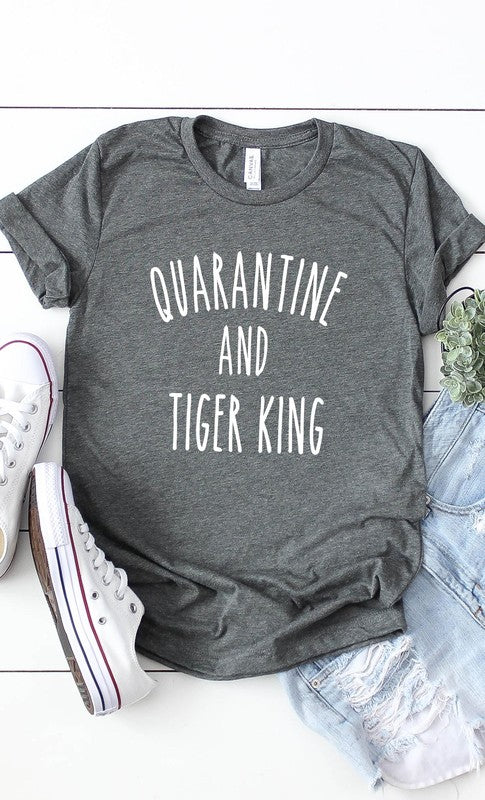 Quarantine and Tiger King graphic tee