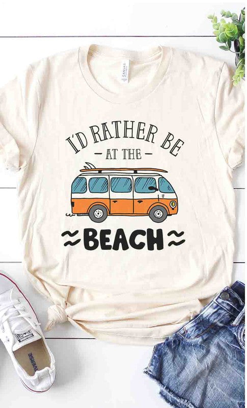 I'd rather be at the beach graphic tee