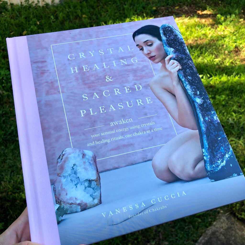 Crystal Healing & Sacred Pleasure Book